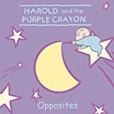 Harold and the Purple Crayon: Opposites