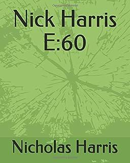 Nick Harris E:60: Road to Glory