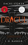 Dracul: The bestselling prequel to the most famous horror story of them all