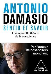 Sentir et savoir par Damasio