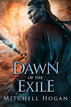 Dawn of the Exile (The Infernal Guardian Book 2) (English Edition) von [Mitchell Hogan]