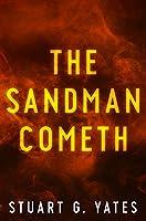 The Sandman Cometh: Premium Hardcover Edition