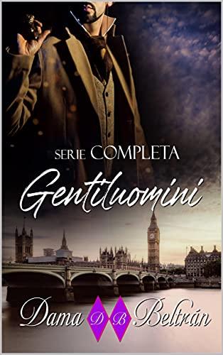 Gentiluomini: Una raccolta di romanzi storici