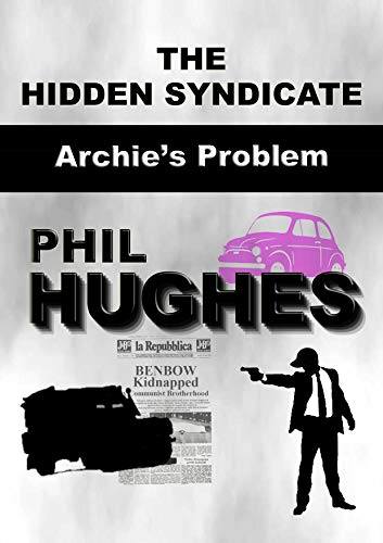 Archie's Problem: The Hidden Syndicate (English Edition)