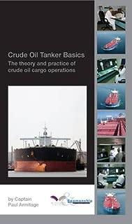 Crude Oil Tanker Basics