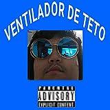 VENTILADOR DE TETO [Explicit]