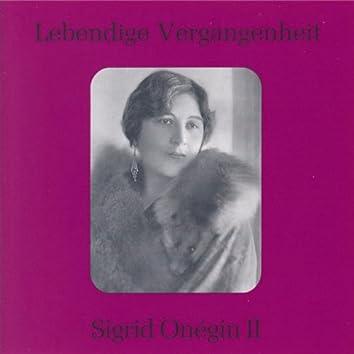 Lebendige Vergangenheit - Sigrid Onegin (Vol. 2)