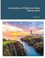 Ancestors of Bonnie Jean Stevenson