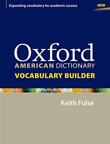 Oxford American Dictionary Vocabulary Builder (Diccionario Oxford Monolingue Americano)