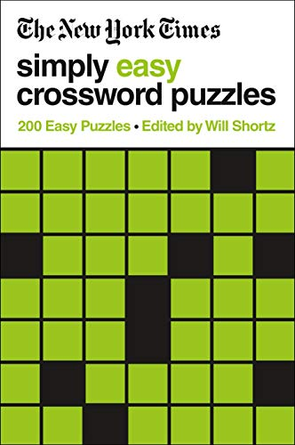 The New York Times Simply Easy Crossword Puzzles: 200 Easy Puzzles
