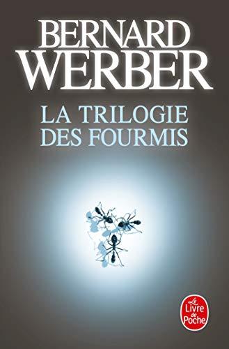 La Trilogie Des Fourmis (Lgf Majuscule) (French Edition)