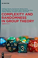 Complexity and Randomness in Group Theory: Gagta Book 1 Front Cover