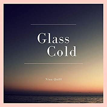 Glass Cold