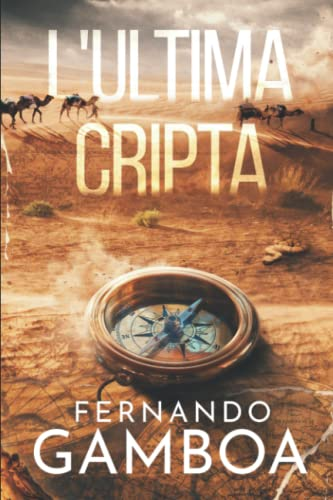 L'ULTIMA CRIPTA: Le avventure di Ulises Vidal: 1