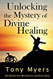 Unlocking the Mystery of Divine Healing