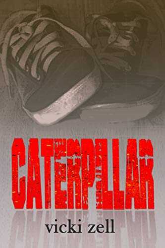 Book: CATERPILLAR by Vicki Zell