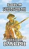 Lord Whitworth: A Classic Western (English Edition)