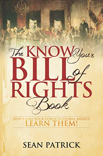 The Know Your Bill of Rights Book: Don
