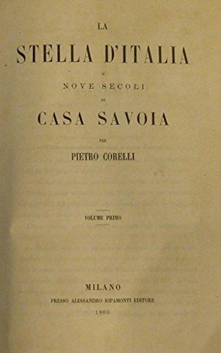 la stella d'italia o nove secoli di casa savoia