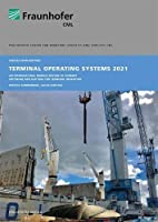 Terminal Operating Systems 2021.: An International Market Review of Current Software Applications for Terminal Operators.