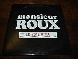 Monsieur ROUX - Le Vote Utile - cds - PROMOTIONAL ITEM -