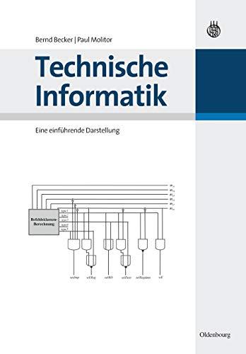 Technische Informatik: Eine einführende Darstellung: Eine einführende Darstellung