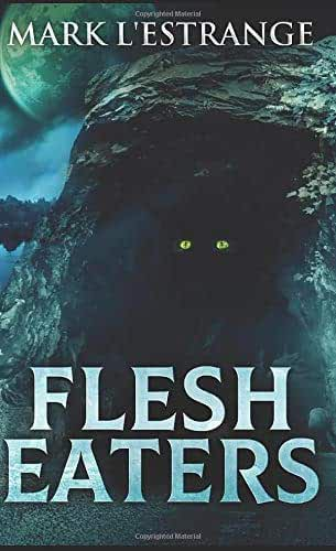 Flesh Eaters: Pocket Book Edition
