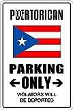 Señal autoadhesiva de Advertencia de Propiedad privada con Texto en inglés «Puerto Rican Parking Only», 20 x 30 cm