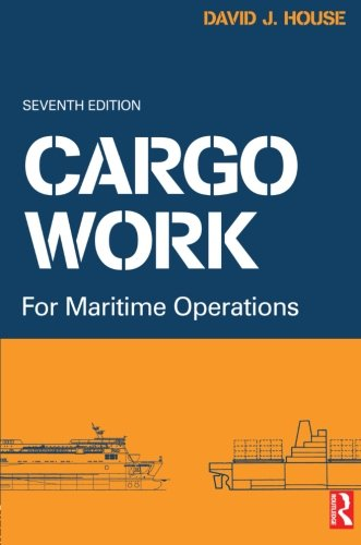 Cargo Work, Seventh Edition: for Maritime Operations