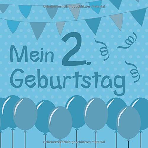 Mein 2. Geburtstag: Gästebuch zum Eintragen von Glückwünschen - Extra Platz für individuelle...