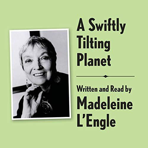 A Swiftly Tilting Planet Archival Edition: Read by the Author audiobook cover art