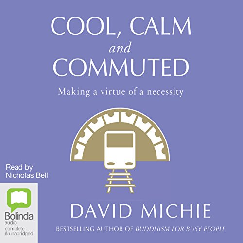 Cool, Calm and Commuted audiobook cover art