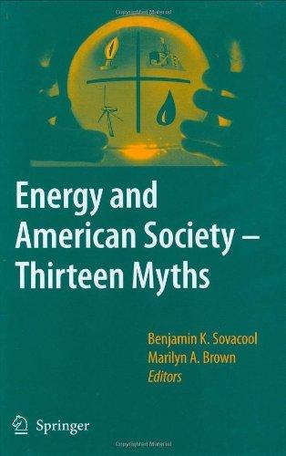 Energy and American Society – Thirteen Myths (English Edition)