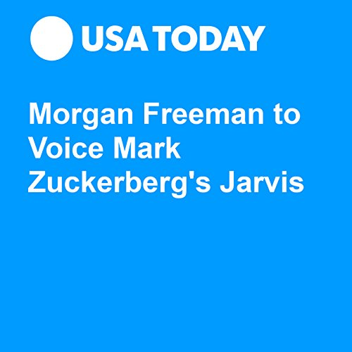 Morgan Freeman to Voice Mark Zuckerberg's Jarvis audiobook cover art