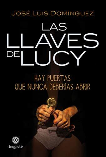 Las llaves de Lucy de José Luis Domínguez