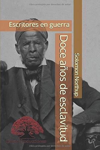 Doce años de esclavitud: Anotaciones de Gonzalo Luque Mazuelos