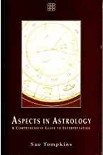 Aspects in Astrology: A Comprehensive Guide to Interpretation by Tompkins, Sue published by Element Books Ltd Paperback