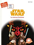 Premières lectures CE1 Star Wars - La menace fantôme