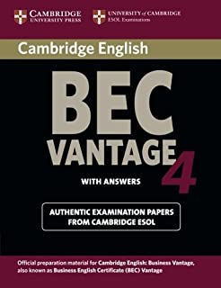 Cambridge BEC 4 Vantage Student's Book with answers: Examination Papers from University of Cambridge ESOL Examinations (BE...