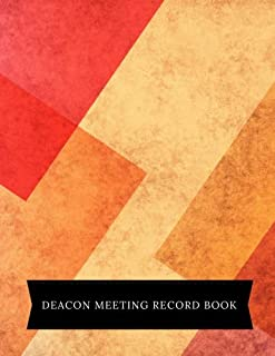 Deacon Meeting Record Book: Church Meeting Minutes Notebook | Secretary Logbook Journal |Meeting Log | Business Minute Record Book Paperback ? September 16, 2018