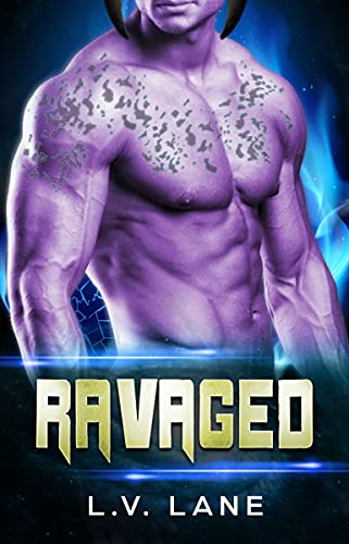 Ravaged: A SciFi Alien Romance (Mate for the Alien Master Book 2) (English Edition)
