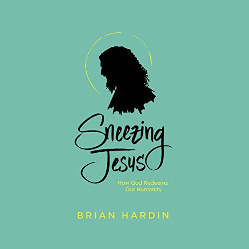 Sneezing Jesus audiobook cover art
