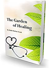 The Garden of Healing:A Practical Guide to Physical and Mental Health