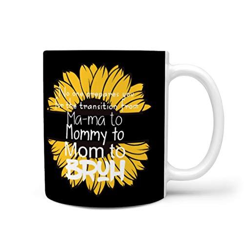 CCMugshop Divertida taza de café de porcelana con texto en alemán 'Niemand prepara ti en el transición de mamá a mamá a mamá Bruh', color blanco, 330 ml