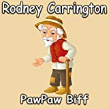 PawPaw Biff [Explicit]