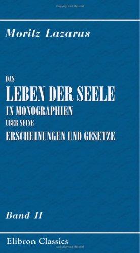 Das Leben der Seele in Monographien über seine Erscheinungen und Gesetze: Band II. Geist und Sprache