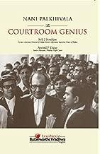 Nani Palkhivala: The Courtroom Genius