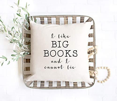 Yor242len Funda de almohada decorativa con texto en inglés 'I Like Big Books and I can't Lie Pillow, para lectura, lectura, libros, gracioso, regalo para dormitorio