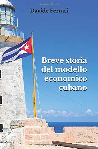 Breve storia del modello economico cubano