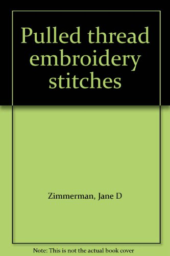 Best Prices! Pulled thread embroidery stitches